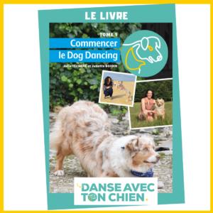 le livre pour commencer le dog dancing